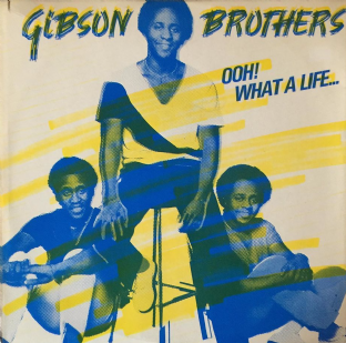 "Gibson Brothers - Ooh! What A Life... (12"") (VG/G++)"